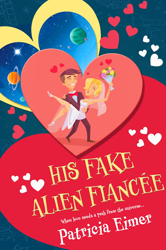 His Fake Alien Fiancee